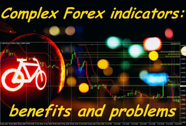 Complex Forex Indicators Benefits And Problems Dewinforex Com