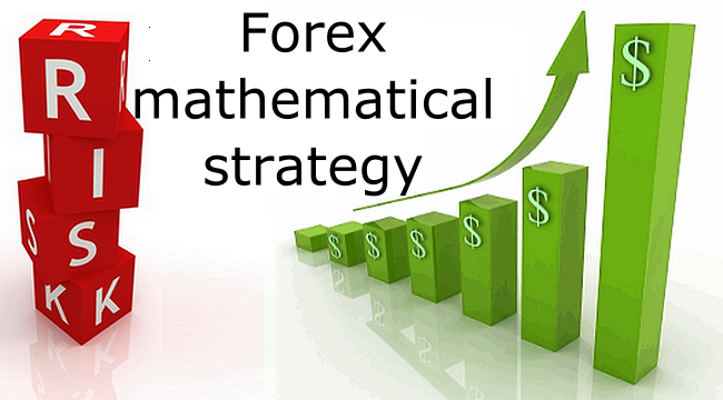 Forex mathematical strategy